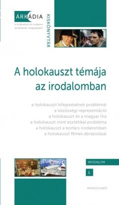 A holokauszt témája az irodalomban