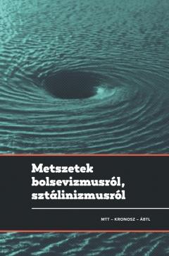 Metszetek bolsevizmusról, szálinizmusról